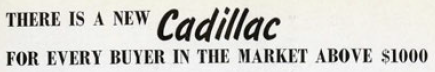 There is a new Cadillac for every buyer in the market above $1000, Cadillac, 1941